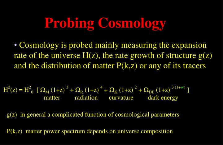 Probing Cosmology