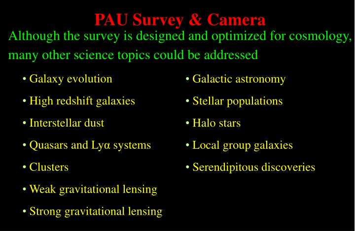 PAU Survey & Camera