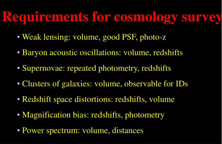 Requirements for cosmology survey