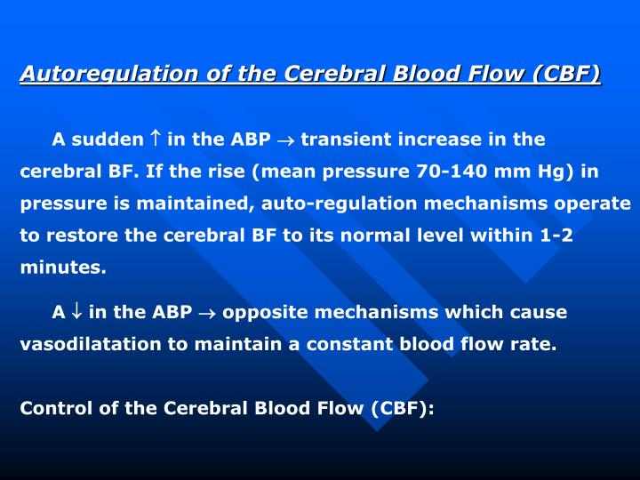 Autoregulation of the Cerebral Blood Flow (CBF)