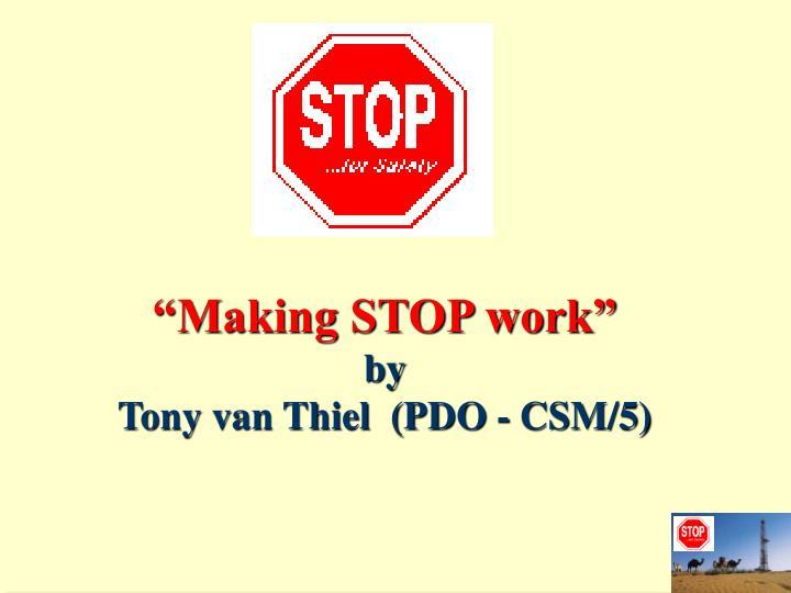 """""""Making STOP work"""""""