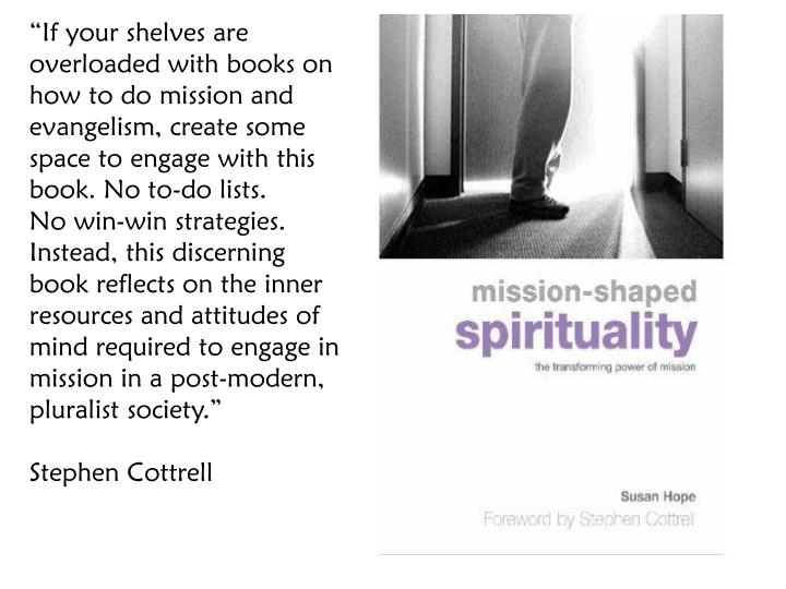 """""""If your shelves are overloaded with books on how to do mission and evangelism, create some space to engage with this book. No to-do lists."""