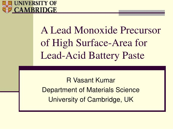 A lead monoxide precursor of high surface area for lead acid battery paste