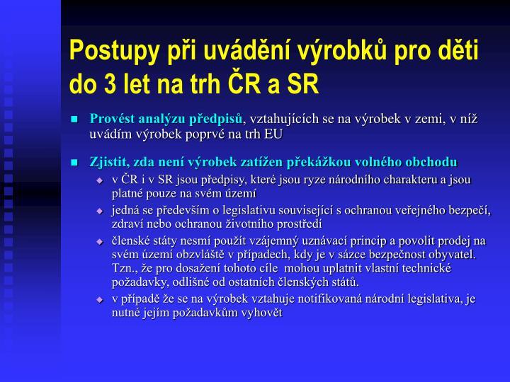 Postupy při uvádění výrobků pro děti do 3 let na trh ČR a SR