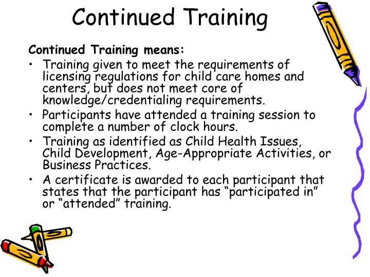 Continued Training