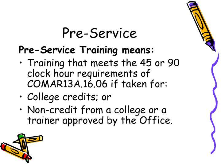 Pre-Service