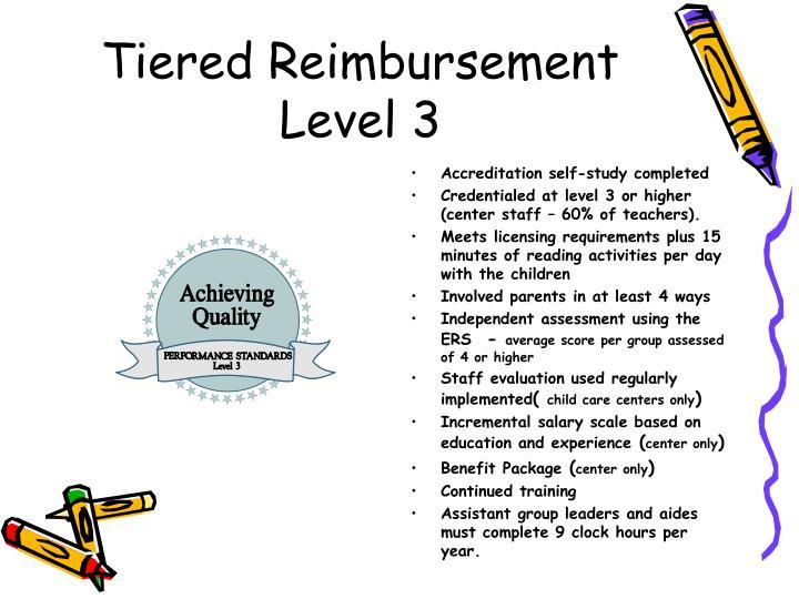 Tiered Reimbursement Level 3
