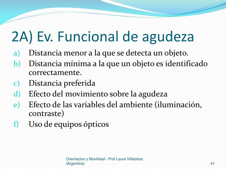 2A) Ev. Funcional de agudeza