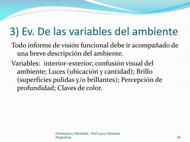 3) Ev. De las variables del ambiente