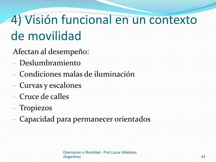 4) Visión funcional en un contexto de movilidad