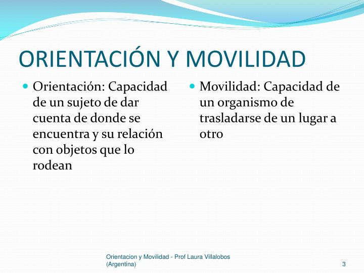 ORIENTACIÓN Y MOVILIDAD