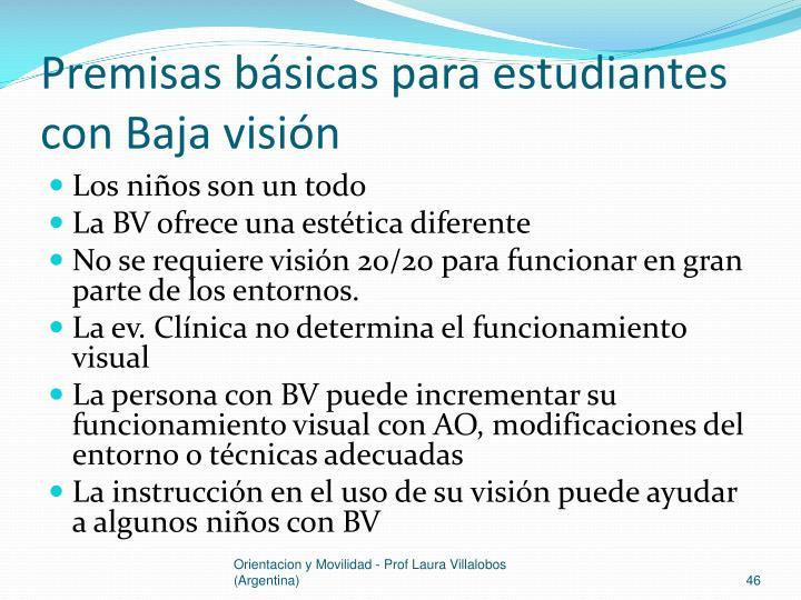 Premisas básicas para estudiantes con Baja visión