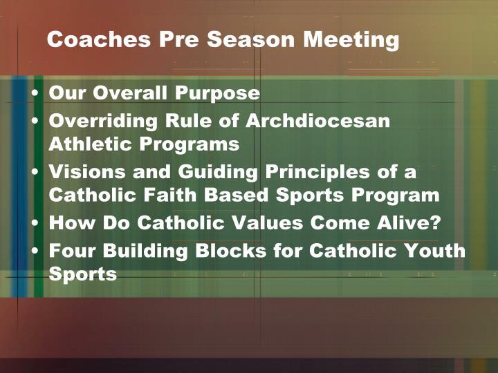Coaches Pre Season Meeting