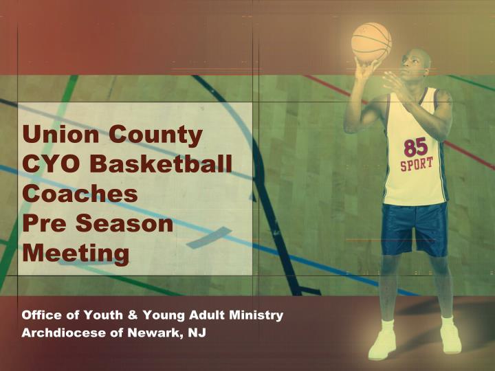 Union County CYO Basketball Coaches