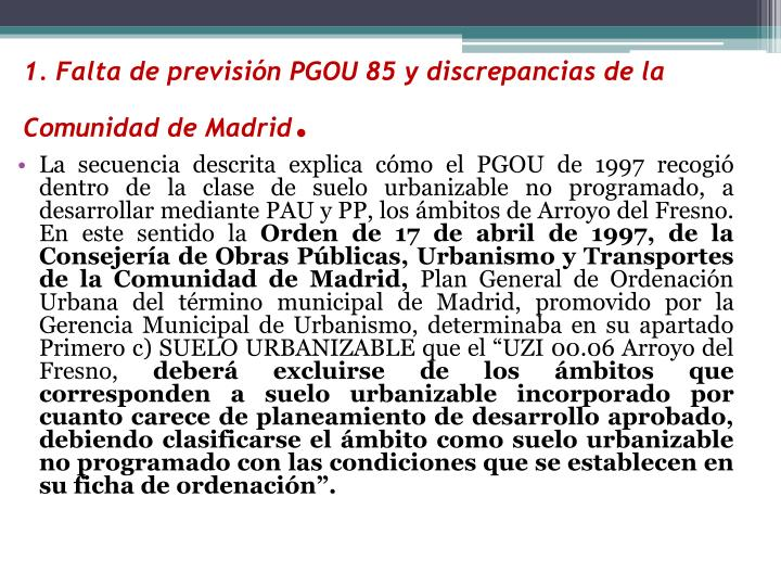 1. Falta de previsión PGOU 85 y discrepancias de la Comunidad de Madrid