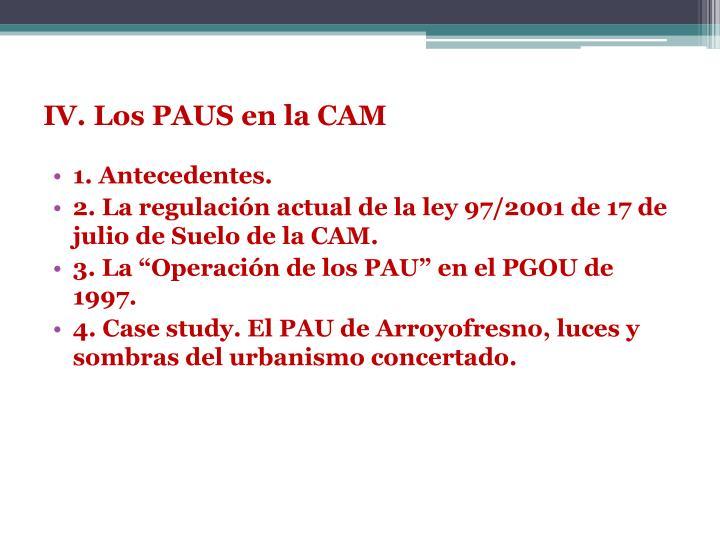 IV. Los PAUS en la CAM