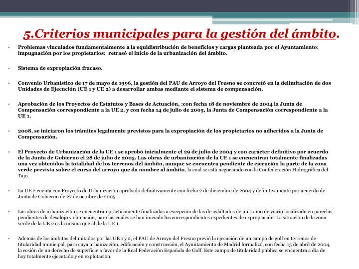 5.Criterios municipales para la gestión del ámbito