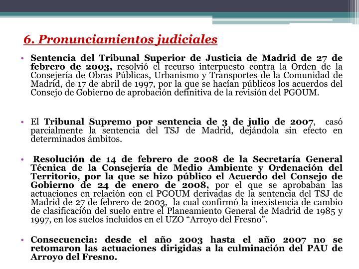 6. Pronunciamientos judiciales