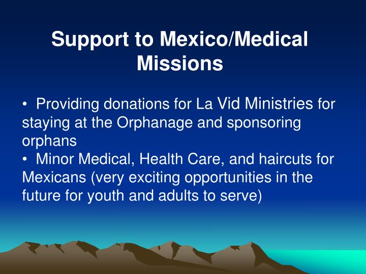 Support to Mexico/Medical Missions