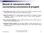 metodi di valutazione della convenienza economica di progetti