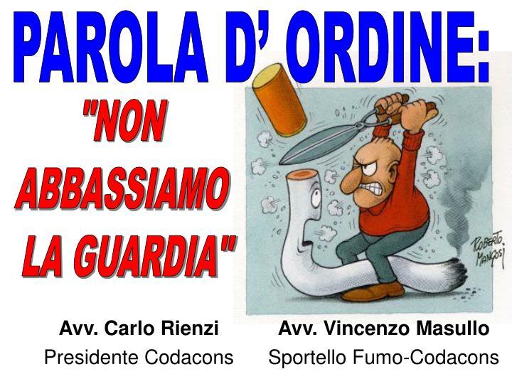 PAROLA D' ORDINE: