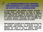 il finanziamento del sistema previdenziale di cassa forense un patto tra le generazioni