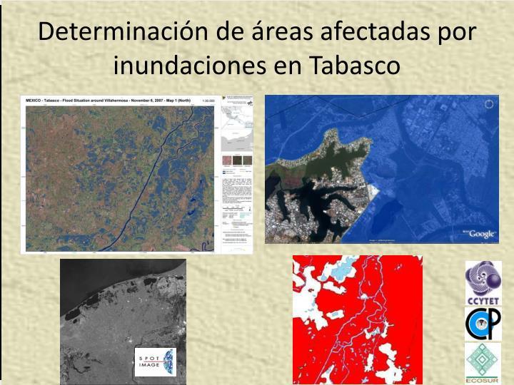Determinación de áreas afectadas por inundaciones en Tabasco