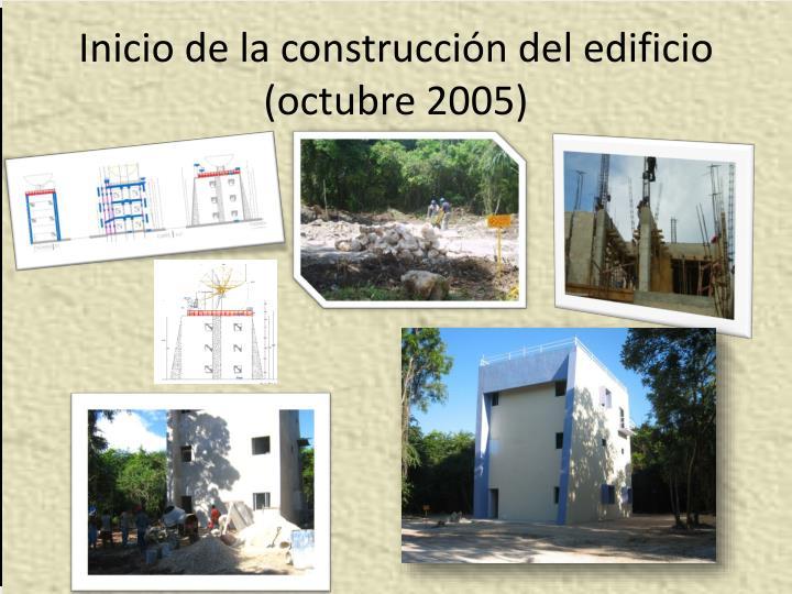 Inicio de la construcción del edificio (octubre 2005)