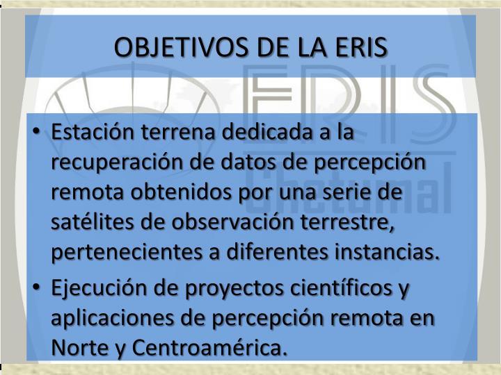 OBJETIVOS DE LA ERIS