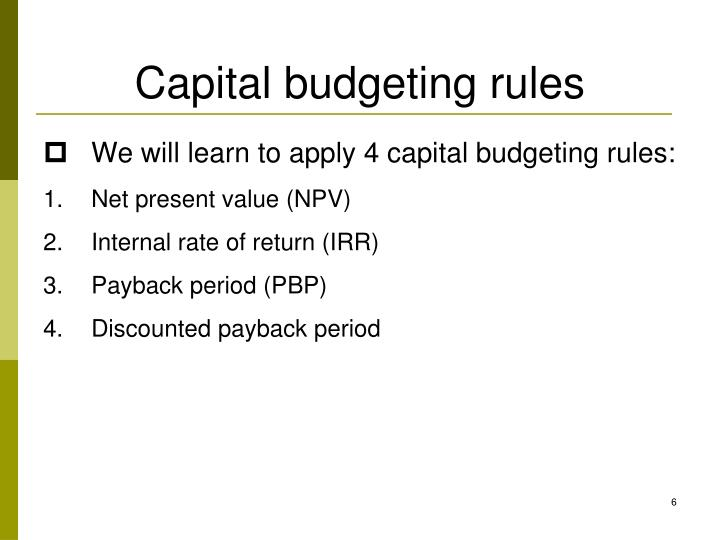 Capital budgeting rules