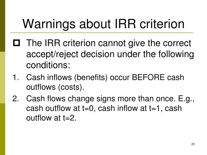Warnings about IRR criterion