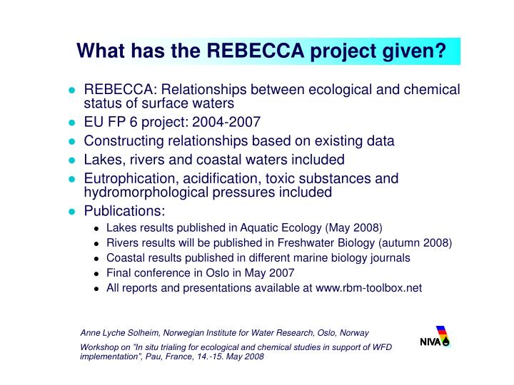 What has the rebecca project given