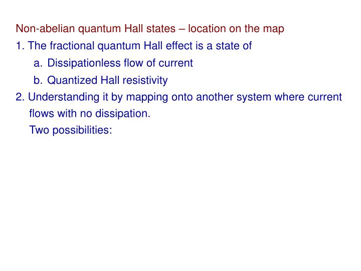Non-abelian quantum Hall states – location on the map