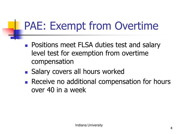 PAE: Exempt from Overtime