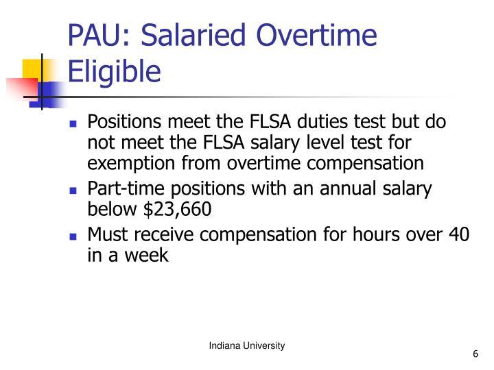 PAU: Salaried Overtime Eligible