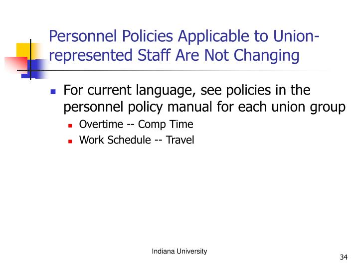 Personnel Policies Applicable to Union-represented Staff Are Not Changing