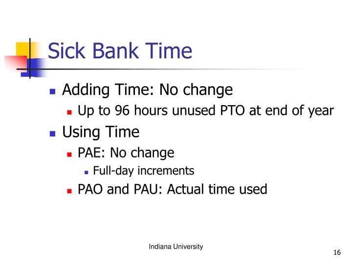 Sick Bank Time