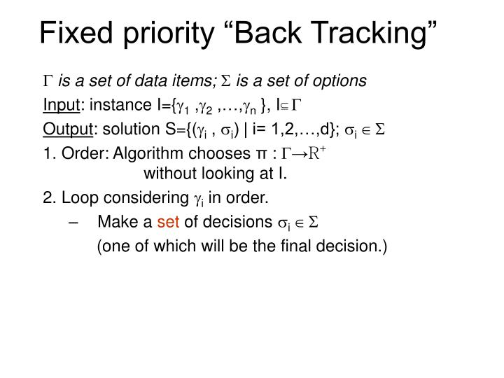 "Fixed priority ""Back Tracking"""