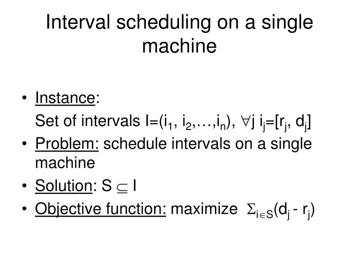 Interval scheduling on a single machine