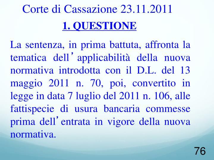 Corte di Cassazione 23.11.2011