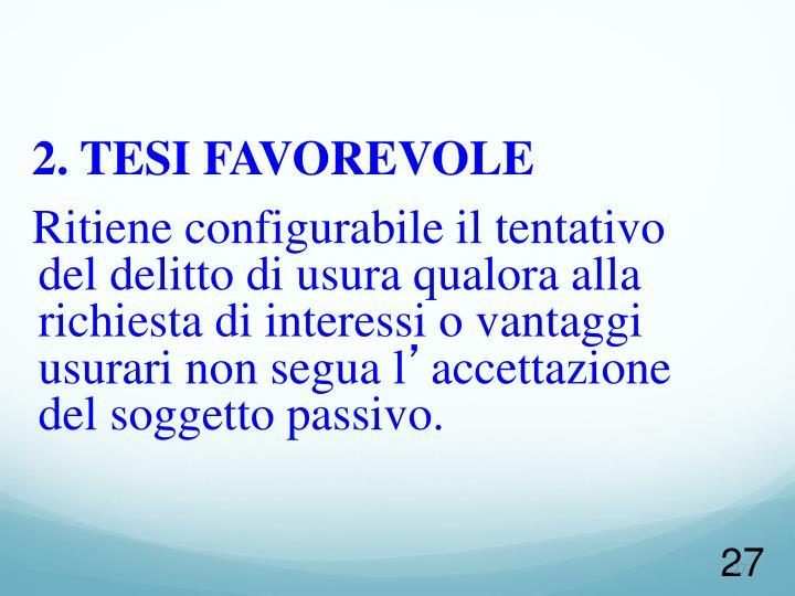 2. TESI FAVOREVOLE