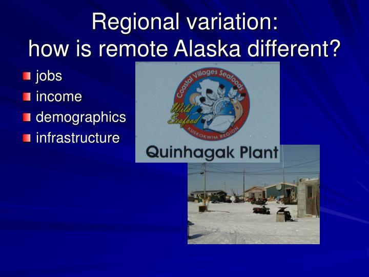 Regional variation: