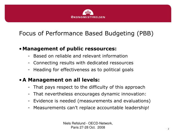 Focus of performance based budgeting pbb
