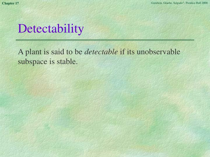Detectability