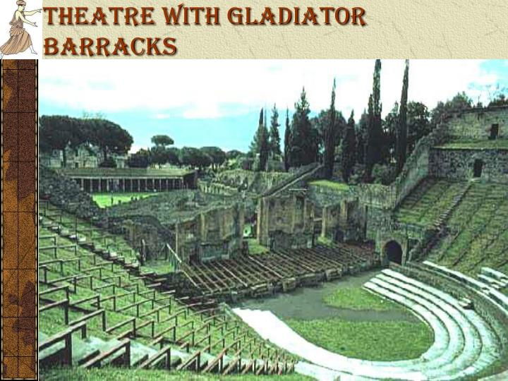 Theatre with Gladiator Barracks