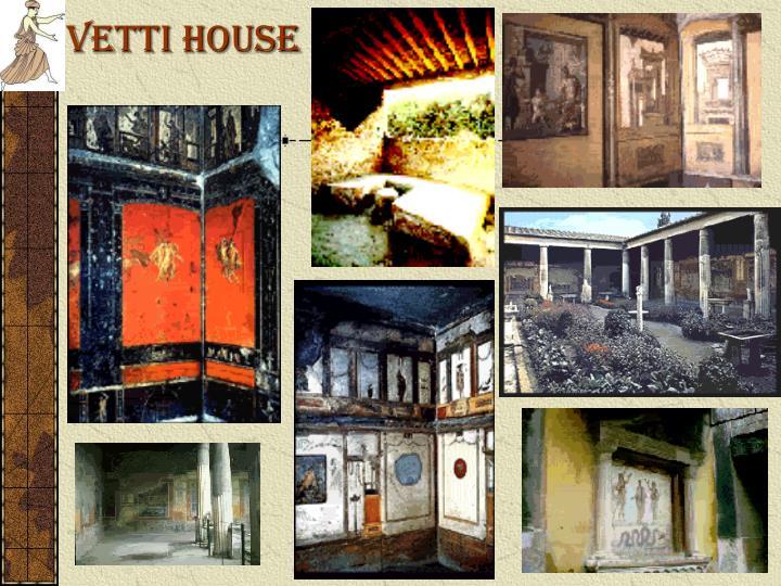 Vetti House