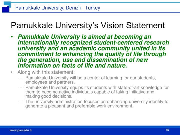 Pamukkale University's Vision Statement