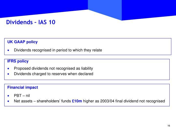 Dividends – IAS 10