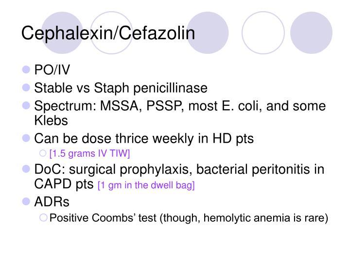 Cephalexin/Cefazolin