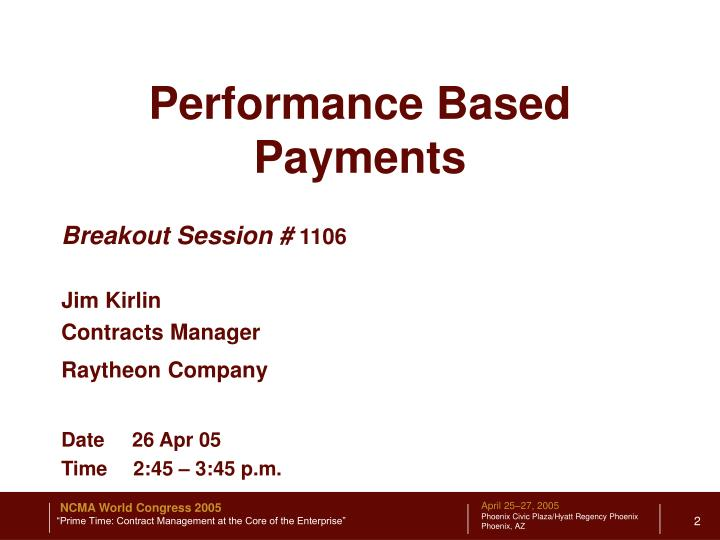 Performance Based Payments